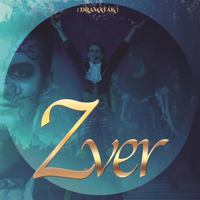 Zver (Pôvodné herecké obsadenie muzikálu) [Live]