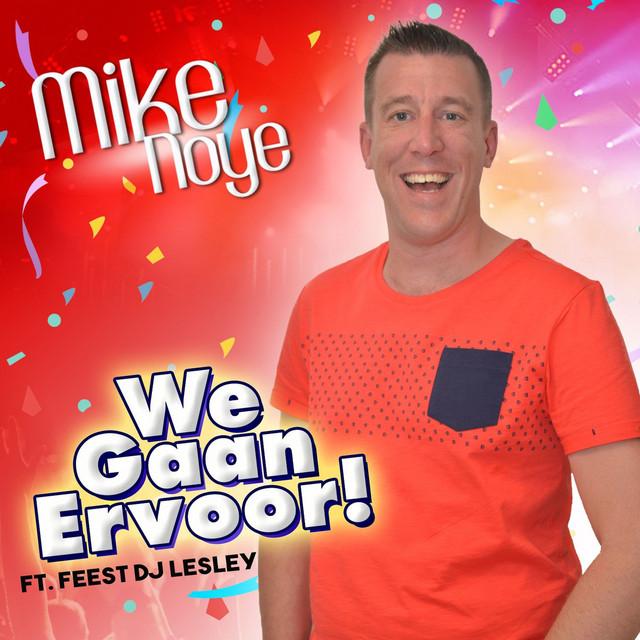 We Gaan Ervoor! (ft. Feest DJ Lesley)