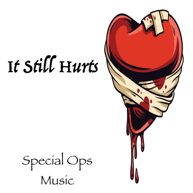 Artwork for It Still Hurts by Special Ops Music
