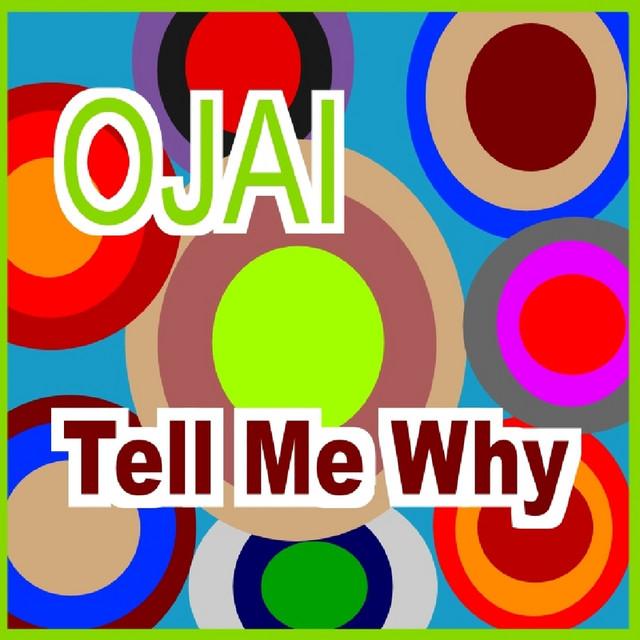 Artwork for Tell Me Why - Progressive by Ojai
