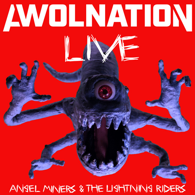 Album cover for Angel Miners & The Lightning Riders Live From 2020 by AWOLNATION