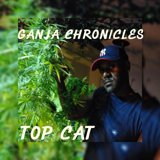 Ganja Chronicles