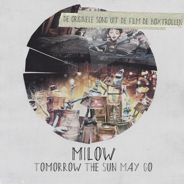 Tomorrow The Sun May Go (De Originele Song Uit De Film De Boxtrollen)