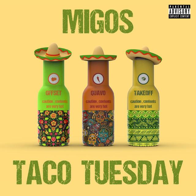 Migos Taco Tuesday acapella