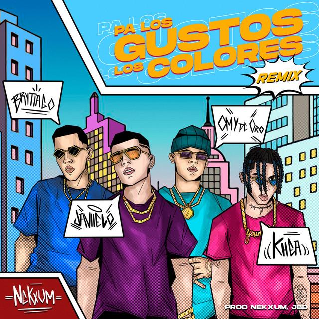 Pa Los Gustos Los Colores (Remix)