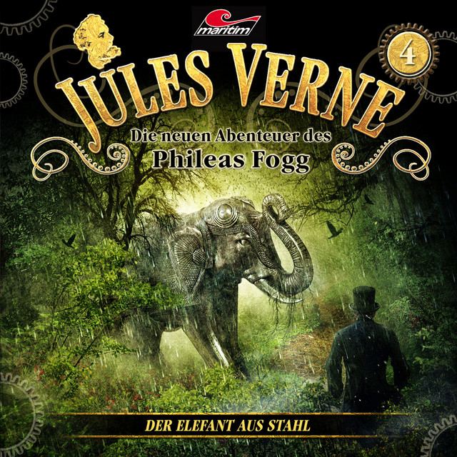 Die neuen Abenteuer des Phileas Fogg, Folge 4: Der Elefant aus Stahl Cover