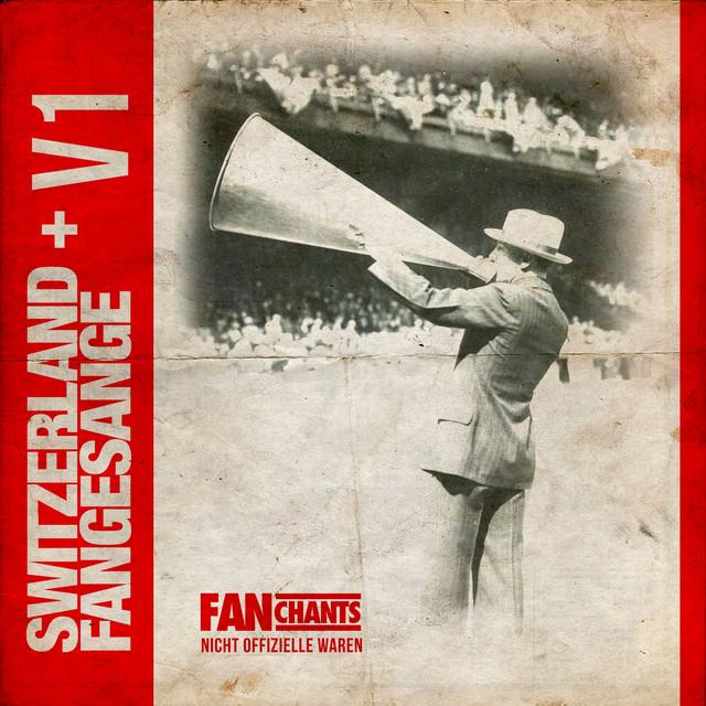 Switzerland FanChants