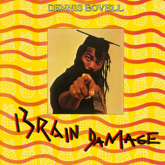 Dennis Bovell  Brain Damage :Replay