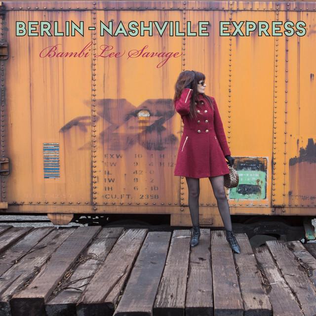 Berlin-Nashville Express