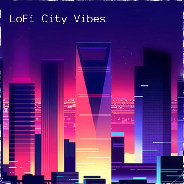 LoFi City Vibes