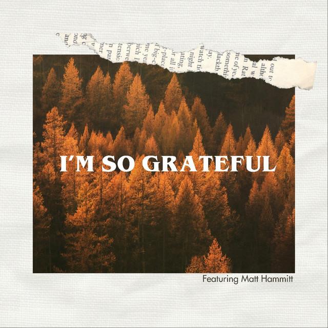 Chasen, Matt Hammitt - I'm So Grateful