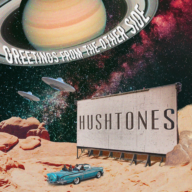 Hushtones  Greetings From The Other Side :Replay