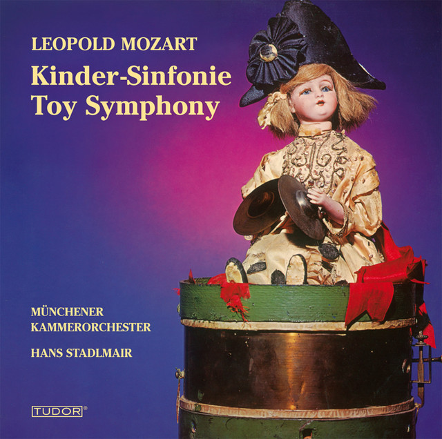 """Mozart, L.: Divertimento, """"The Musical Sleigh-Ride"""" / Toy Symphony / Jagd Symphonie / Symphony in D Major"""