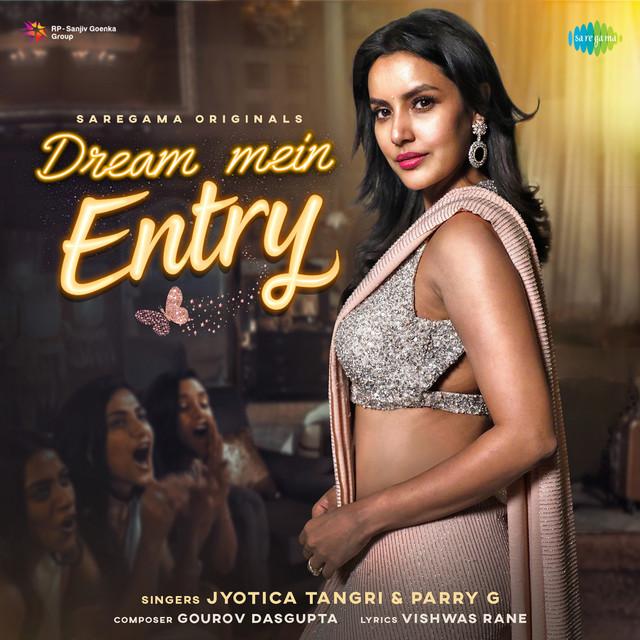 Dream Mein Entry - Single