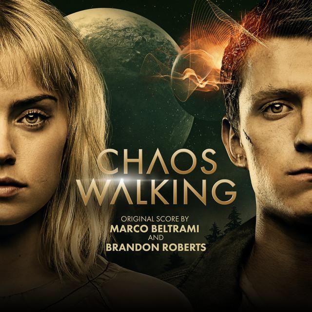 Chaos Walking (Original Motion Picture Soundtrack) - Official Soundtrack