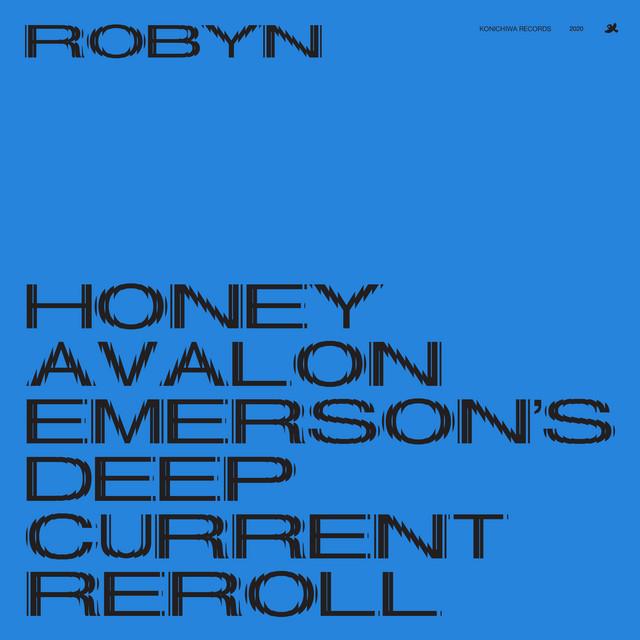 Honey (Avalon Emerson's Deep Current Reroll)