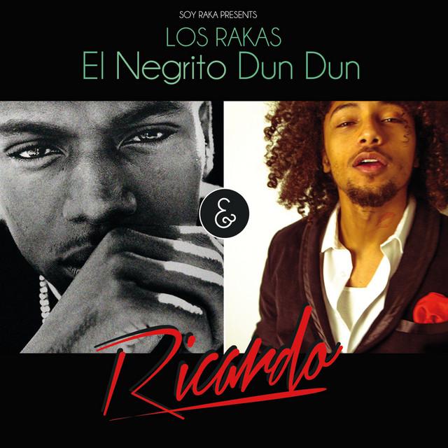 El Negrito Dun Dun & Ricardo