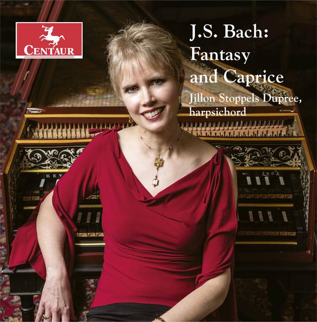 Album cover for Fantasy & Caprice by Johann Sebastian Bach, Jillon Stoppels Dupree