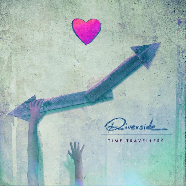 Riverside - Time Travellers