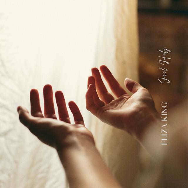 Eliza King - Feel Holy