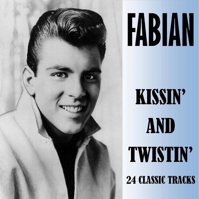 Kissin' and Twistin' - Album by Fabian   Spotify