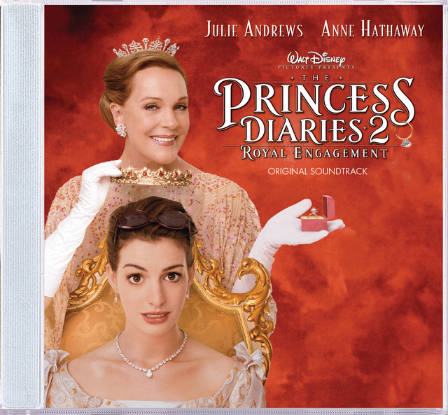 The Princess Diaries 2: Royal Engagement - Official Soundtrack