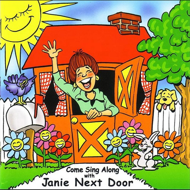 Come Sing Along With Janie Next Door by Janie Next Door