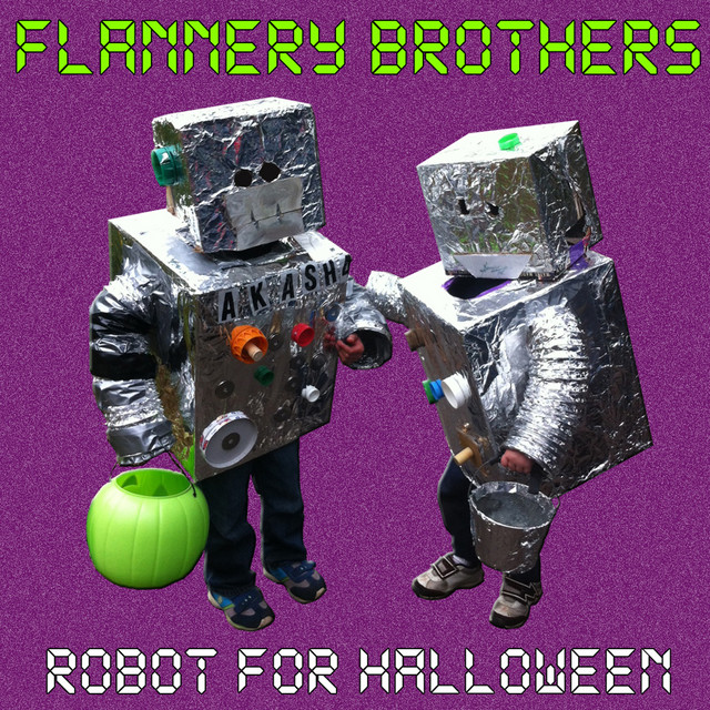 Robot for Halloween by Flannery Brothers