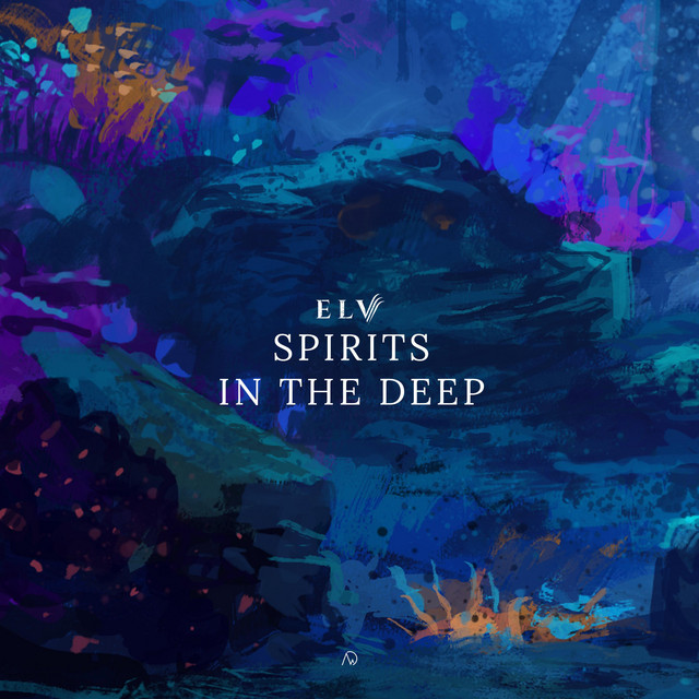 Elv - Spirits In The Deep [New Dawn Collective] Image