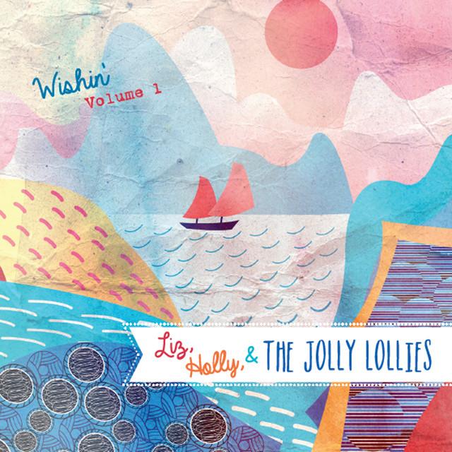 Liz, Holly, & the Jolly Lollies