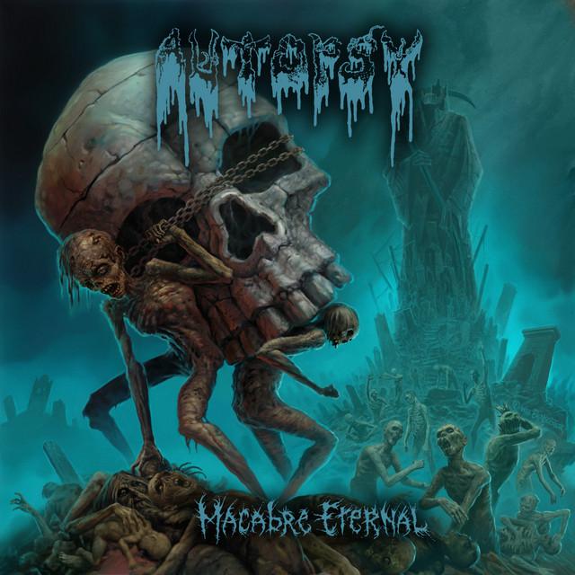 Autopsy - Macabre Eternal
