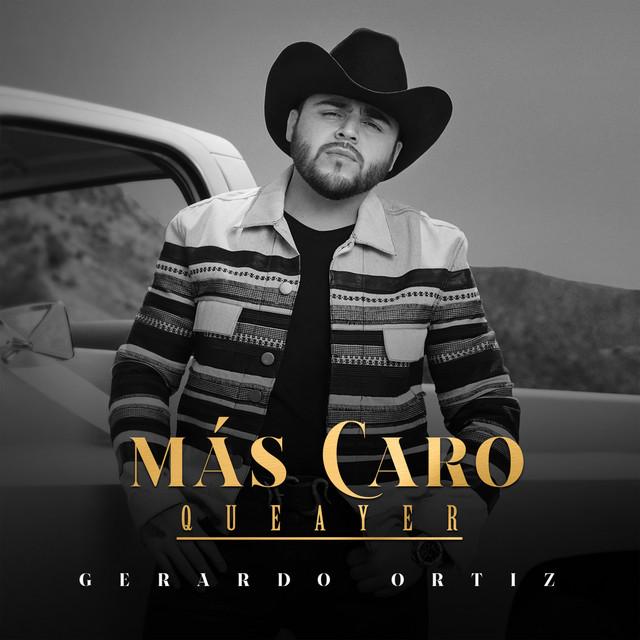 Gerardo Ortiz - Más Caro, que ayer cover