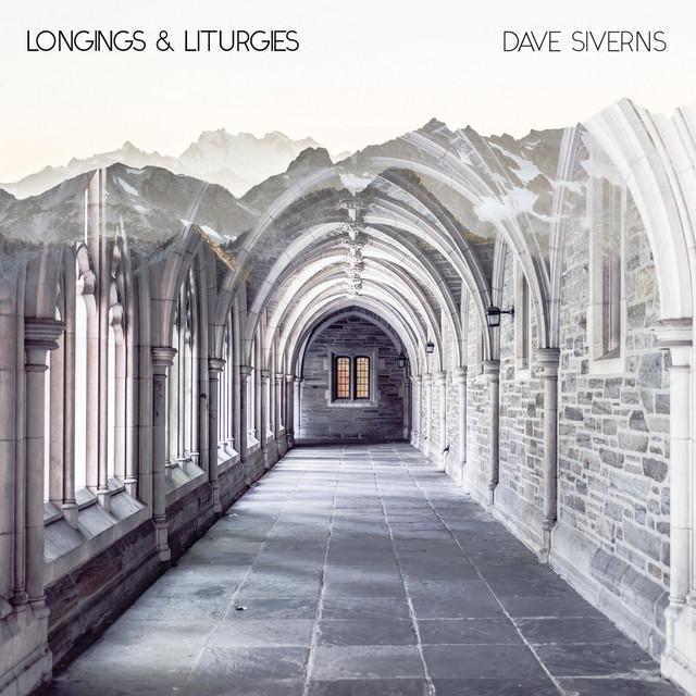 Longings & Liturgies