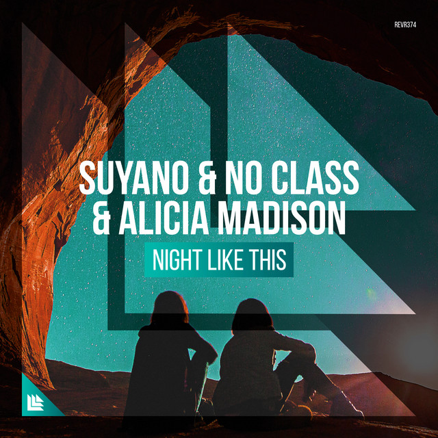 Suyano & No Class & Alicia Madison - Night Like This