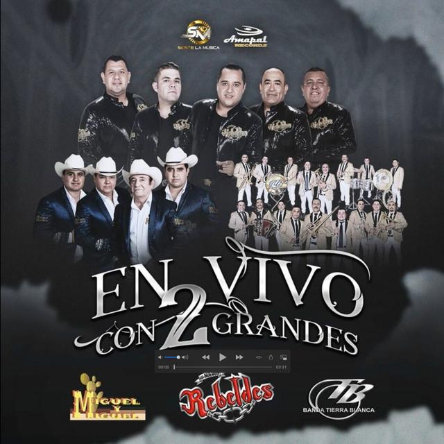 Album cover for En Vivo con 2 Grandes by Los Nuevos Rebeldes, Banda Tierra Blanca