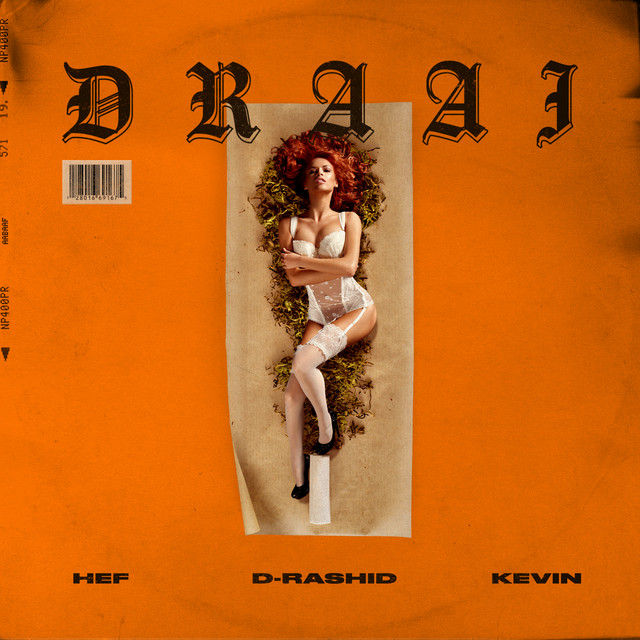 D-Rashid & Hef & Kevin - Draai
