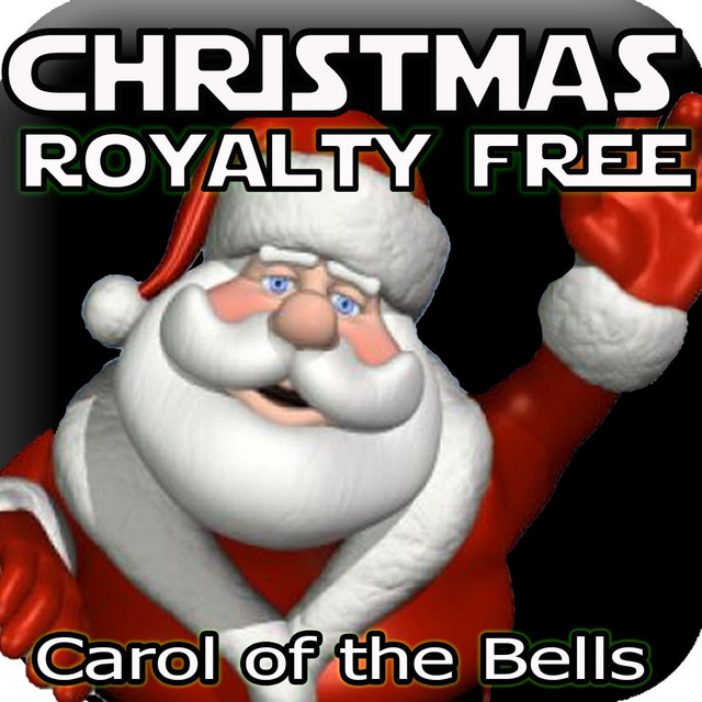 Christmas Carol of the Bells, Background Music Songs by Royalty Free Christmas Instrumental ...