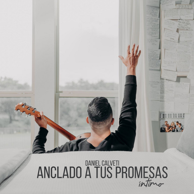 Album cover for Anclado a Tus Promesas Intimo by Daniel Calveti