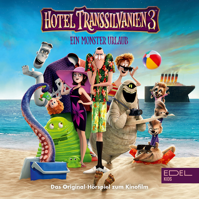 Hotel Transsilvanien 3 (Das Original-Hörspiel zum Kinofilm)