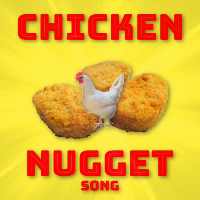 Chicken Nugget Song