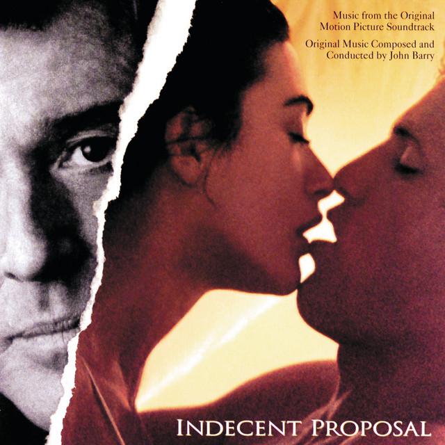 Indecent Proposal - Official Soundtrack