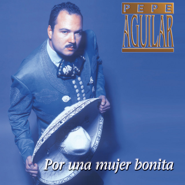Artwork for Esa Mujer by Pepe Aguilar