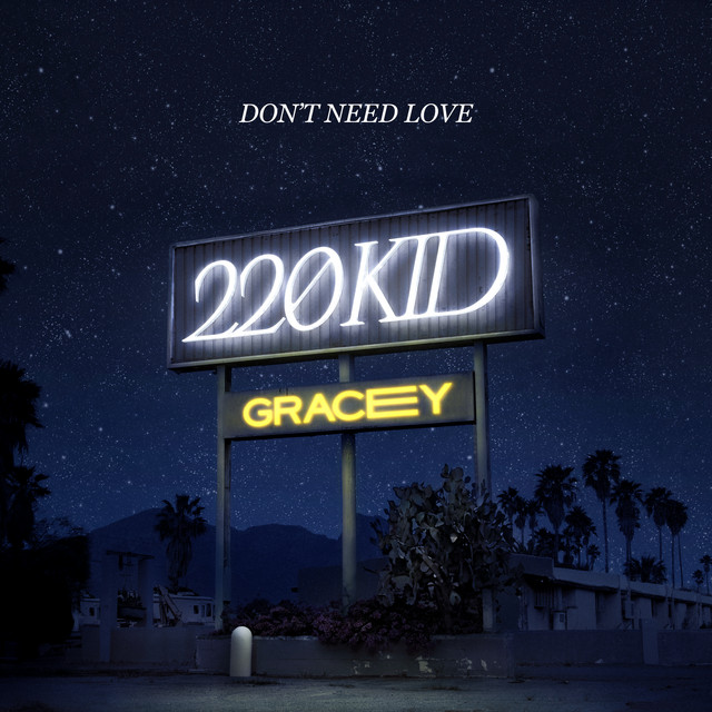 220 Kid with GRACEY Don't need love
