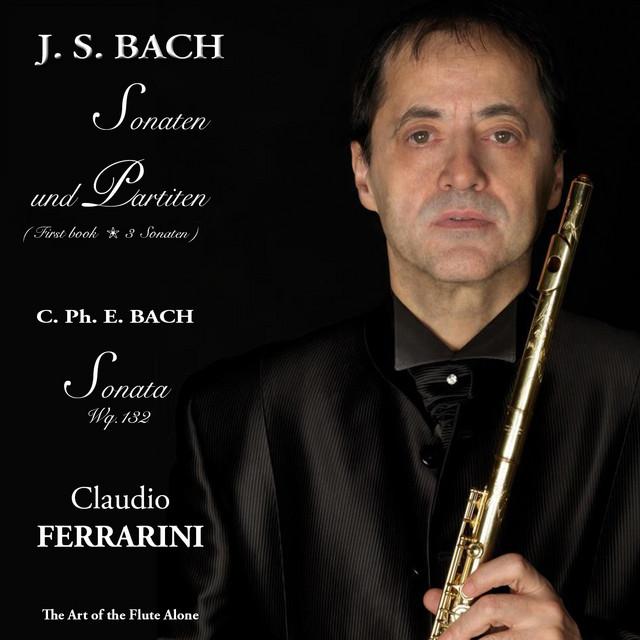 J.S.Bach & C.Ph.E.Bach: Sonaten und Partiten, The art of the Flute Alone