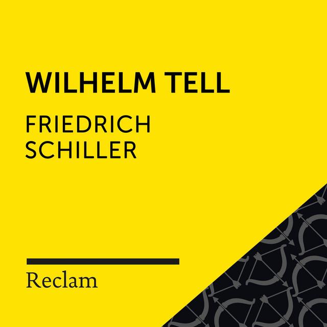 Schiller: Wilhelm Tell (Reclam Hörspiel)