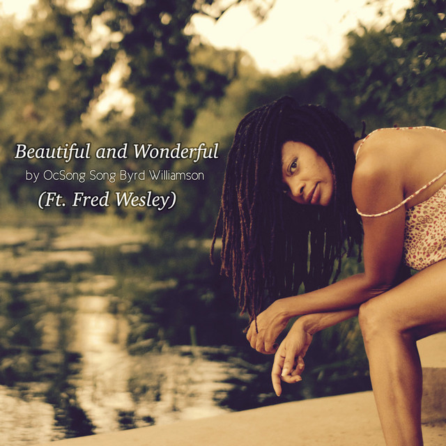 Beautiful and Wonderful