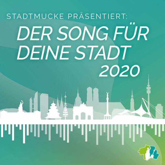 Stadtmucke präsentiert: Der Song für deine Stadt 2020