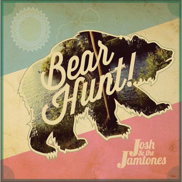 Bear Hunt! by Josh & the Jamtones