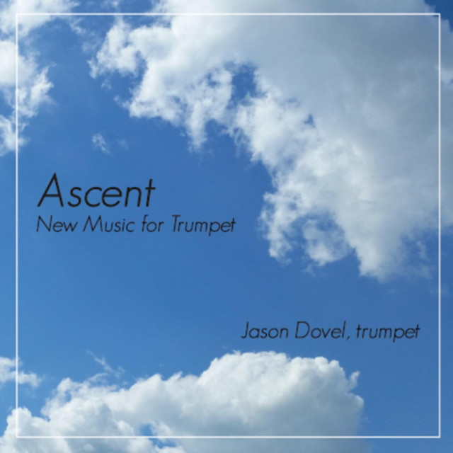 Ascent: New Music for Trumpet