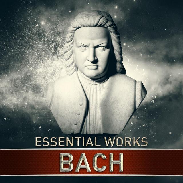 Bach: Essential Works